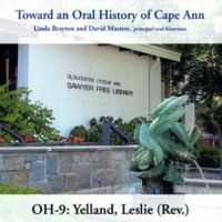 Toward an oral history of Cape Ann : Yelland, Leslie (Rev.)