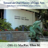 Toward an oral history of Cape Ann : MacRae, Ellen M.