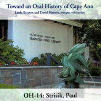 Toward an oral history of Cape Ann : Strisik, Paul