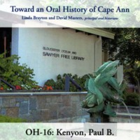 Toward an oral history of Cape Ann : Kenyon, Paul B.