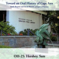 Toward an oral history of Cape Ann : Hersey, Sam
