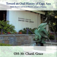 Toward an oral history of Cape Ann : Chard, Grace