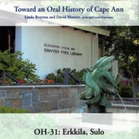 Toward an oral history of Cape Ann : Erkkila, Sulo