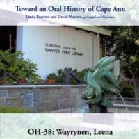 Toward an oral history of Cape Ann : Wayrynen, Leena