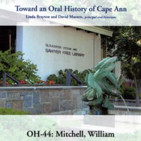 Toward an oral history of Cape Ann : Mitchell, William