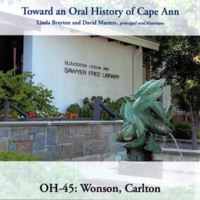 Toward an oral history of Cape Ann : Wonson, Carlton.