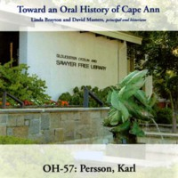 Toward an oral history of Cape Ann : Persson, Karl