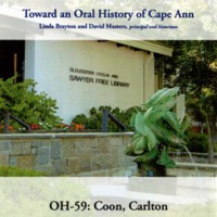 Toward an oral history of Cape Ann : Coon, Carlton