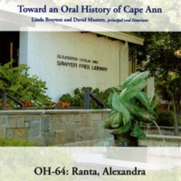 Toward an oral history of Cape Ann : Ranta, Alexandra