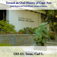 Toward an oral history of Cape Ann : Swan, Carl
