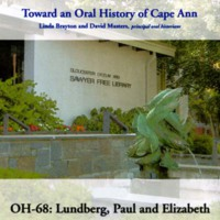 Toward an oral history of Cape Ann : Lundberg, Paul and Elizabeth