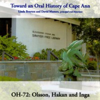 Toward an oral history of Cape Ann : Olsson, Hakan and Inga