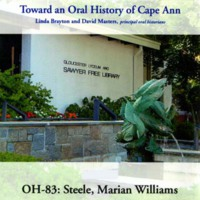 Toward an oral history of Cape Ann : Steele, Marian Williams