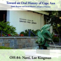 Toward an oral history of Cape Ann : Natti, Lee Kingman