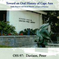 Toward an oral history of Cape Ann : Davison, Peter