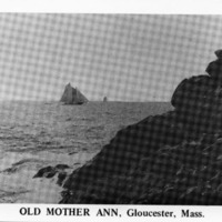 Old Mother Ann, Gloucester, Mass.