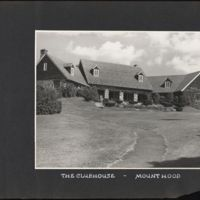The club house, Mount Hood