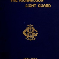 History of the Richardson Light Guard, of Wakefield, Mass. 1901-1926
