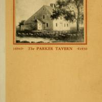 Parker Tavern being an account of a most interesting house built by Abraham Bryant in 1694, together with some facts about early owners