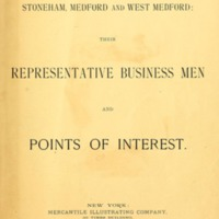 Malden, Maplewood, Wakefield, Reading, Stoneham, Medford and West Medford : their representative business men and points of interest. (1893)