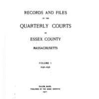 Records and Files of the Quarterly Courts of Essex County, Massachusetts,