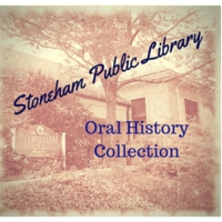 Stoneham Oral History Project : Historical Society