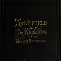 Proceedings of the 250th anniversary of the ancient town of Redding, once including the territory now comprising the towns of Reading, Wakefield, and North Reading : with historical chapters