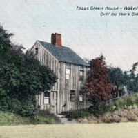 Isaac Green house, Wakefield, Mass. over 100 years old